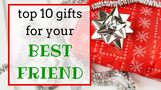 Top 28 great christmas gifts for your best friend 24 for A perfect gift for a friend