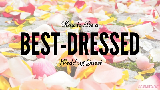 How to Be a Best-Dressed Wedding Guest